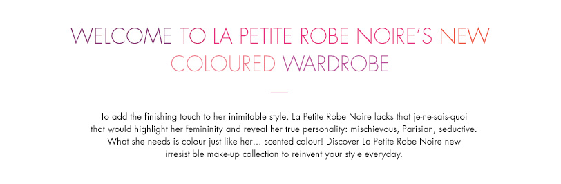 Welcome to La Petite Robe Noire's new coloured wardrobe